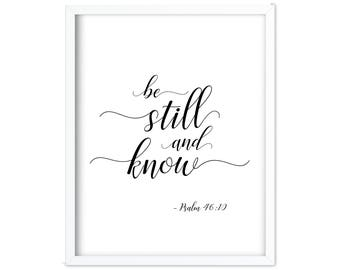 Psalm 46 10    Psalm 46   Be Still and Know   Be Still    Black and White   Bible Verse Printable   Nursery Print   Be Still Printable