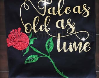 Tale as old as time// Belle// Beauty and The Beast// Disney princess// T-shirt