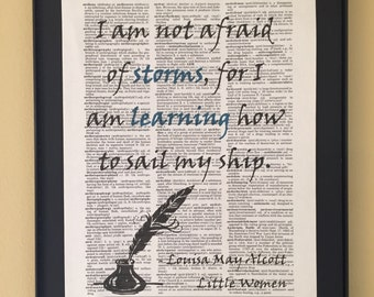 I am not afraid of storms, for I am learning how to sail my ship; Little Women; Feminist Wall Art