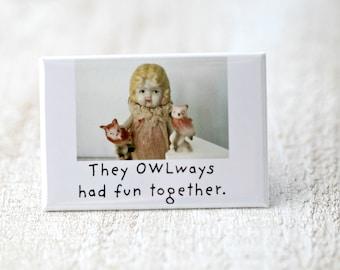 Owlways Vintage Bisque Doll Claudia Dark Dolly Adventures Fridge Funny Owl Magnet (1)