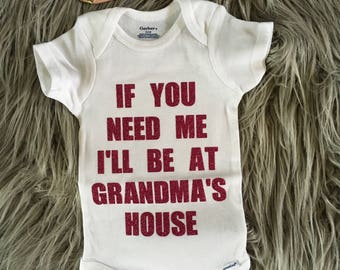 If you need me, I'll be at grandma's house onesie
