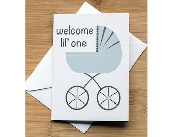 welcome lil' one Newborn Baby Card Boy or Girl