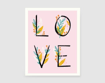 LOVE - Pink -  Fine Art Print 8x10 - Illustration - Mod - Vintage - Wall Decor - Dorm - Nursery - Gift Idea - Botanical - Floral - Lettering