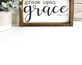Grace Upon Grace I Farmhouse Decor I Home Decor I Rustic Decor I Inspirational Decor I Painted Wood Sign