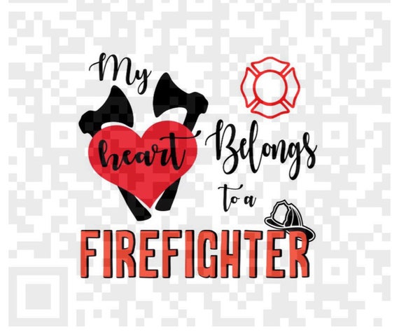 My heart belongs to a Firefighter PNG, Firefighter Sublimation png, Firefighter Digital Download, Instant Download, PNG instant download