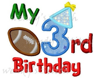 My 3rd football birthday applique machine embroidery design