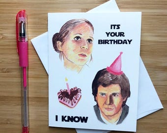 "Cute 'Its your Birthday, I Know"" Card, Funny Birthday Card, Pop Culture Card, Birthday Card Boyfriend, Husband Birthday Gift, Happy Birthday"