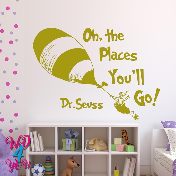 Oh The Places You\'ll Go Wall Decals Dr Seuss Quotes