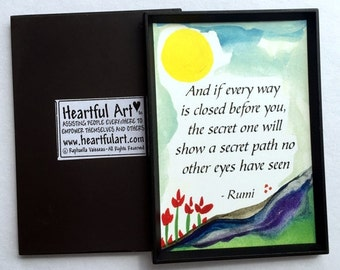 If Every Way is Closed RUMI Yoga Meditation Inspirational Quote Motivational Print Friends Spiritual Gift Heartful Art by Raphaella Vaisseau