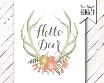 "Hello Deer - Antlers and Wildflowers - Instant Download - 8x10"" - Boho - Woodland - Rustic - Wild & Free"