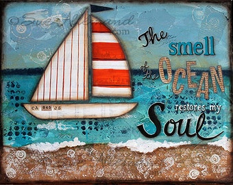 "The SMELL of the OCEAN 10"" x 8"" Print, Original Mixed Media Painting by Sue Allemand, Coastal Art, Beach Art,Sailboat, Beach Decor, Seaside"