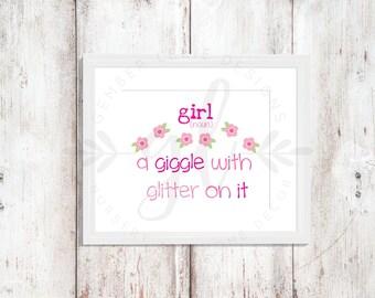 Girl - A Giggle With Glitter on It | Nursery Art | Wall Art | Subway Art | Nursery Decor | 5x7 | 8x10 | 11x14 (GL000107)