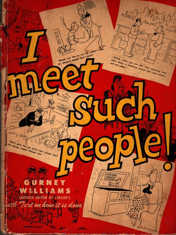 I Meet Such People + Gurney Williams, editor + 1946 + Vintage Humor Book