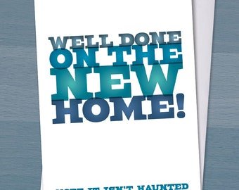New home card, New house card, Moving home card, Moving house card, Housewarming card, Funny moving card, Well Done on the New Home!
