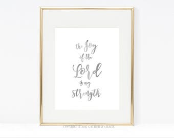 The Joy of The Lord is My Strength, Printable Wall Art, Wall Art, Printable Art, Christian Wall Art, Watercolor print, Christian Gift, Gray