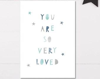 You Are So Very Loved, Skandi Nursery Wall Art, So Loved Print, Boys Room Decor