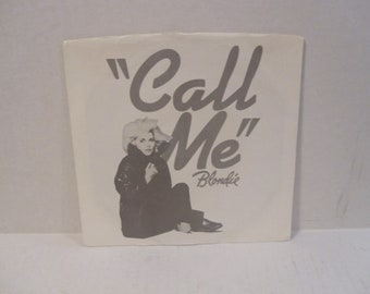 Blondie Call Me 45 Record LP B/W Call Me Instrumental