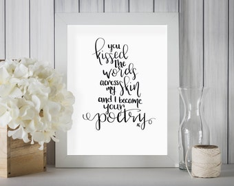 Hand Lettered Gift for Writers | Love Quote for Writers | Romantic Quotes Wall Art Decor | Printable