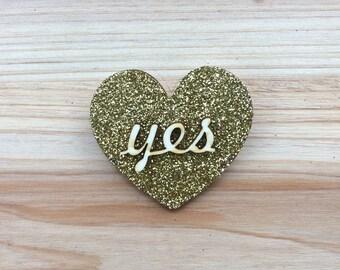 "Gold Glitter ""Yes"" Heart Brooch"