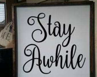 Stay a while price welcome large frames farmhouse sign