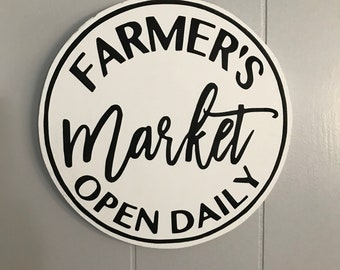 Farmer's Market Open Daily round wood sign