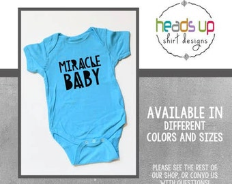 Miracle Baby Bodysuit Boy/Girl - Baby Boy/Girl Miracle Baby Shirt - Gifts for Newborn - Baby Shower Gift - Miracle Baby Infant - Trendy New