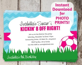 Soccer Invitation for Girls Birthday or Team Party - Instant printable digital file download - order photo prints or print on card stock