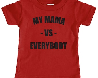 My Mama vs Everybody Toddler T-Shirt (Red)