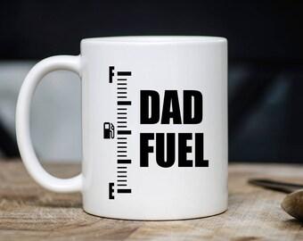 Dad Fuel Mug - Dad Coffee Mug - Dad Mugs - Gift For Dad - Father Mugs - Gift For Father - 11oz 15oz  Novelty Christmas Birthday Gift