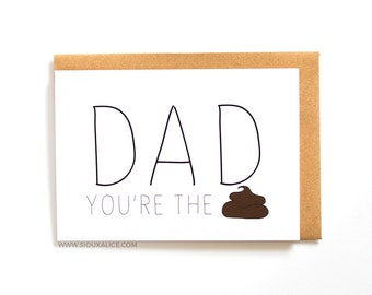 Funny fathers day card, dad you're the shit, dad, Sioux Alice happy birthday card, daddy, greetings card you're the best card for dad parent