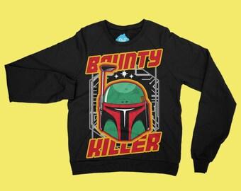 BOUNTY KILLER-Boba Fett | | Sweatshirt designed by us, with love.