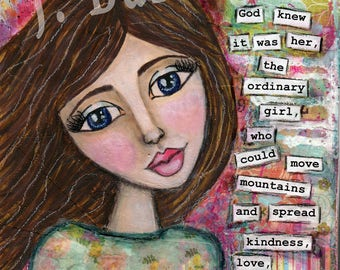 Spiritual gift, Mantra Wall Art, Inspirational Quote, New Age Gift, Mixed Media, Whimsical Girl, Yoga Decor, Jackie Barragan, Courage & Art