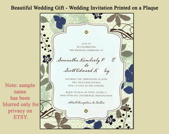 Wedding Invitation Permanently Printed on Custom Plaque/Wedding Gift