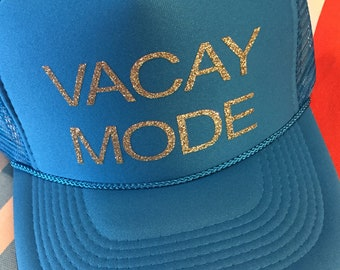 Vacay mode hat-vacation hat-summer hat-beach hat-river hat-lake hat-Palm Springs hat-pool hat-trucker hat