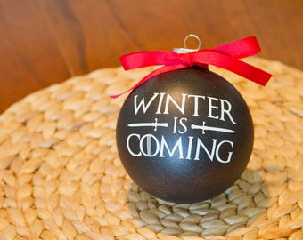 """Game of Thrones Ornament - 4"""" Winter is Coming"""