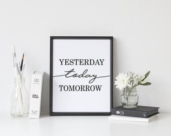 Yesterday Today Tomorrow Print - Typography print, Scandinavian Print