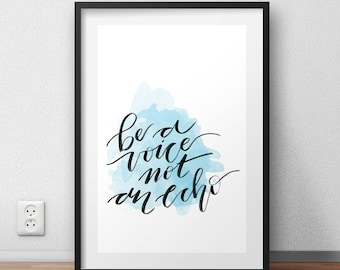 "Digital Print ""Be a Voice Not an Echo"" Positive Quote Typography Hand Lettering Printable PDF Download"