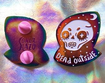 Dead Outside - Pin