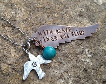 With Brave Wings She Flies- Inspiration Necklace