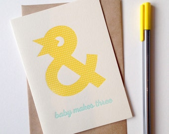 And Baby Makes Three Letterpress greeting card