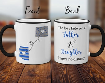 Long Distance Mug For Dad, The Love Between A Father And Daughter Knows No Distance, Moving Mug, Christmas Gift For Dad, State to State Mug