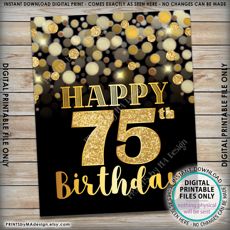 75th birthday sign  happy birthday  75 golden birthday card  75 years  black  u0026 gold glitter 8x10