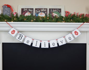 Believe Banner, Christmas banner, holiday decorations, holiday banner, mantle garland, Christmas garland, Christmas decoration