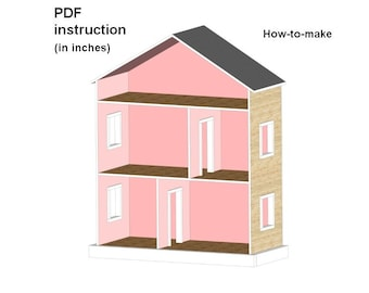 Dollhouse for American Girl or 18 inch Dolls PDF Plans Step-by-Step instruction - NOT ACTUAL House