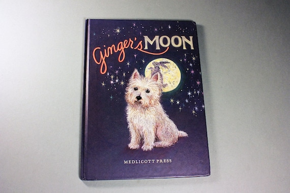Children's Hardcover Book, Ginger's Moon, Paul Cline, First Edition, First Printing, Fiction, Illustrated, Dog Story, Kid's Story