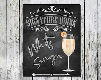 White Sangria Signature Drink Wedding Sign - Printables - Instant Download
