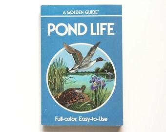Vintage Golden Guide- Pond Life / Golden Nature Guide / Book on Ponds / Biology Book / Homeschool Book / Vintage Field Guide
