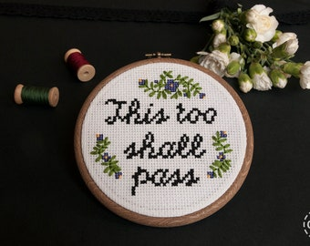 This Too Shall Pass Cross Stitch Embroidery Flowers Round Frame