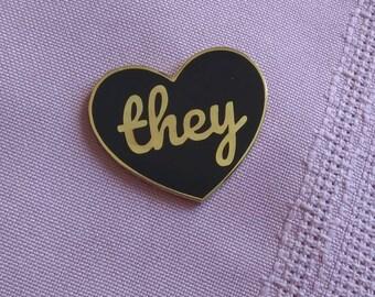 Gender pronoun pin, THEY, pronoun, heart pin, brooch, enamel lapel
