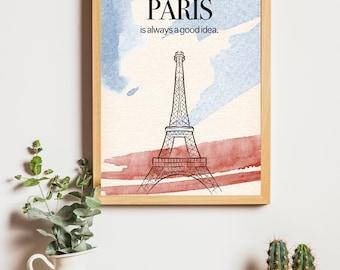 Paris is always a good idea! Wanderlust Inspirational Quote, Paris, Eiffel Tower, Retro Poster, Printable Wall Art, INSTANT DOWNLOAD